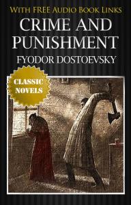 Crime and punishment. Fyodor Dostoyevsky.   eBooks   True Crime
