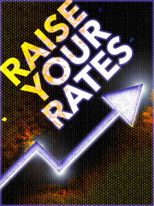 raise your rates special report
