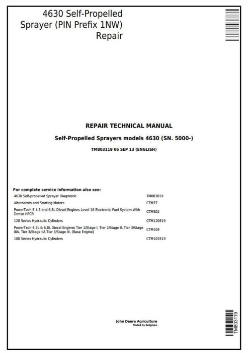 First Additional product image for - John Deere 4630 Self-Propelled Sprayers (PIN Prefix 1NW) Service Repair Technical Manual (TM803119)