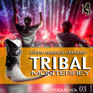 tribal monterrey (loops & samples) - cumbia tribal dj tools vol 3