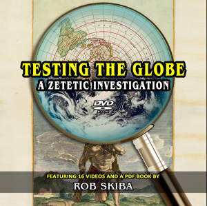 Testing The Globe: A Zetetic Investigation DVD-Rom | Movies and Videos | Educational