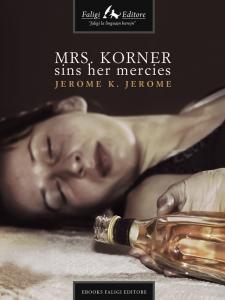 Mrs. Korner Sins Her Mercies | eBooks | Romance