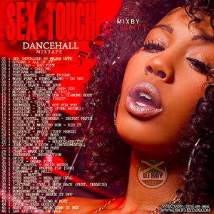 Dj Roy Sex Touch Dancehall Mix 2018 | Music | Reggae