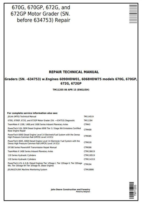 First Additional product image for - John Deere 670G,670GP,672G,672GP (SN.-634753) Motor Grader Service Repair Technical Manual (TM11205)