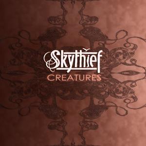 Skythief - Creatures | Music | Rock