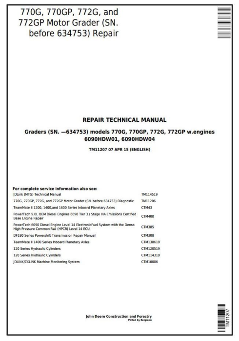 First Additional product image for - John Deere 770G,770GP, 772G,772GP (SN.-634753) Motor Grader Service Repair Technical Manual(TM11207)