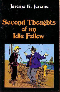 the second thoughts of an idle fellow