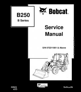 Download Bobcat B250 B Series Backhoe Loader Service Manual | eBooks | Automotive