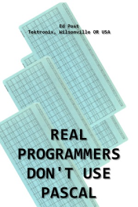 real programmers don't use pascal