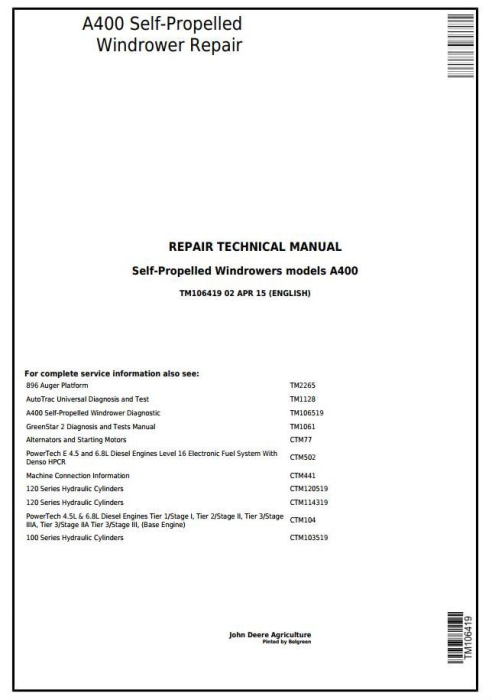 First Additional product image for - John Deere A400 Self-Propelled Hay and Forage Windrowers Service Repair Technical Manual (TM106419)