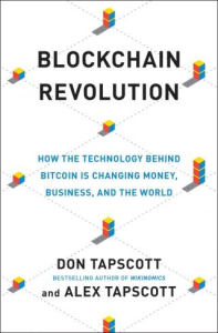 Blockchain Revolution: How the Technology Behind Bitcoin Is Changing Money, Business, and the World | eBooks | Education