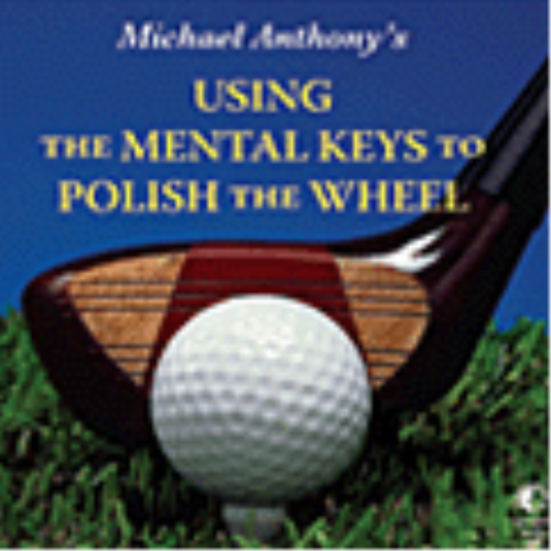 First Additional product image for - Using The Mental Keys To Polish The Wheel mp3file