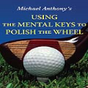 Using The Mental Keys To Polish The Wheel mp3file | Audio Books | Sports and Outdoors