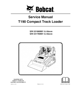 Download Bobcat T190 Compact Track Loader Service Repair Manual | eBooks | Automotive
