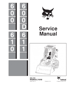 Download Bobcat 600 600d 610 611 Skid Steer Loader Service Repair Manual | eBooks | Automotive