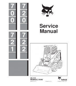 Download Bobcat 700 720 721 722 Skid Steer Loader Service Repair Manual | eBooks | Automotive