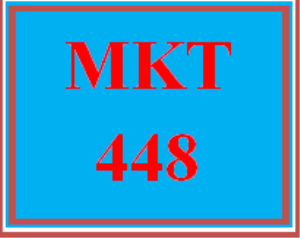 mkt 448 week 2 building a marketing case for data analytics