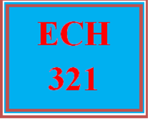 ech 321 week 4 early childhood setting observation reflection