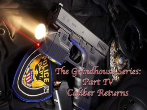 the grindhouse series: part iv caliber returns