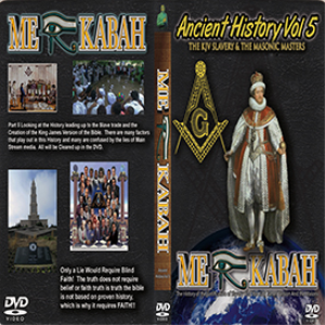 Ancient History Vol 5 The KJV Slavery & The Masonic Masters | Movies and Videos | Religion and Spirituality