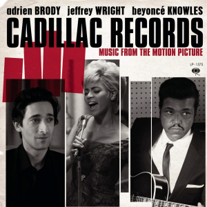 cadillac records music from the motion picture (2008) (sony legacy) (13 tracks) 320 kbps mp3 album