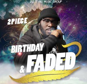 2piece- birthday & faded