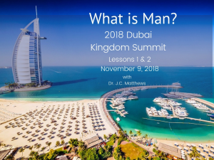 what is man? dubai 2018 kingdom summit pt.1&2