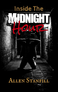 inside the midnight hour, by allen stanfill