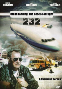 crash landing: the rescue of flight 232 a thousand heroes
