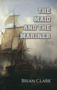 the maid and the mariner, by brian clark