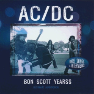 ACDC - Bon Scott Years Rare Songs And Interviews (2018) [CD DOWNLOAD] | Music | Rock