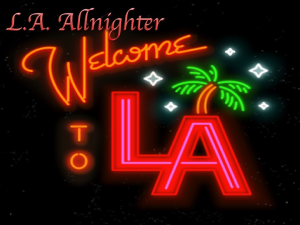 L.A. Allnighter | Movies and Videos | Comedy