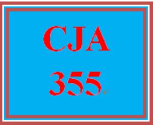 cja 355 week 3 project timeline