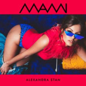 alexandra stan - mami (2018) [cd download]