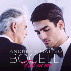 andrea bocelli and matteo bocelli - fall on me (2018) [cd single download]