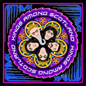 anthrax - kings among scotland (2018) [2cd download]