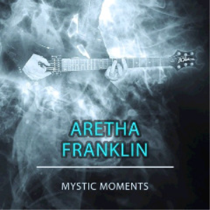 aretha franklin - mystic moments (2018) [cd download]