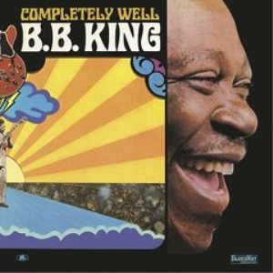 b.b. king - completely well (2018) [cd download]