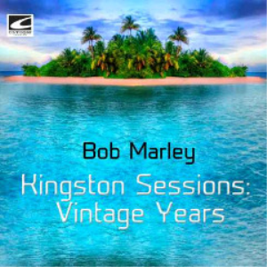 bob marley - kingston sessions vintage years (2018) [cd download]