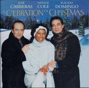 jose carreras natalie cole placido domingo a celebration of christmas (1996) (elektra records) (21 tracks) 320 kbps mp3 album