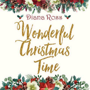 diana ross - wonderful christmas time (2018) [cd download]