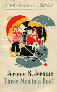Jerome K. Jerome - Three Men in a Boat (To Say Nothing of the Dog) | eBooks | Classics