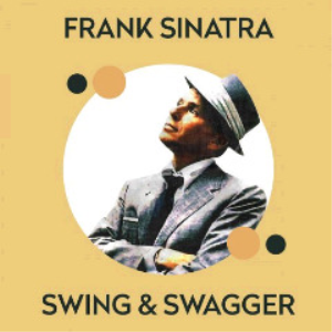 frank sinatra - swing and swagger (2018) [cd download]