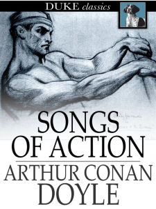 the arthur conan doyle - songs of action