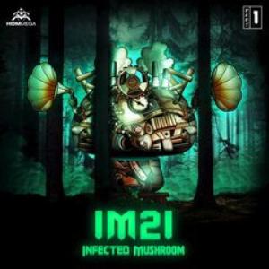 infected mushroom - im21 part 1 (2018) [cd ep download]