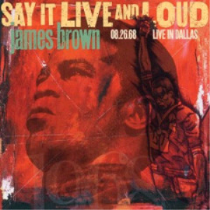 james brown - say it live and loud live in dallas (2018) [2cd download]