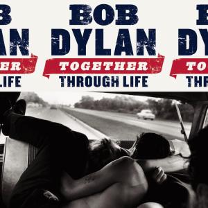 bob dylan together through life (2009) (columbia records) (10 tracks) 320 kbps mp3 album