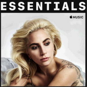 lady gaga - essentials (2018) [cd download]