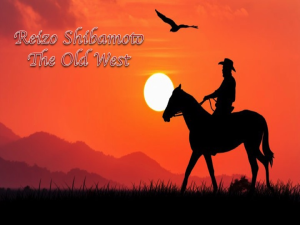 reizo shibamoto the old west