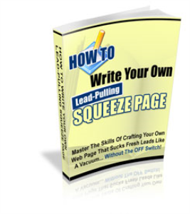 how to write your own lead-pulling squeeze page